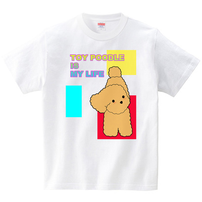 TOY-POODLE IS MY LIFE(Tシャツ・ホワイト)(TOYPOO)