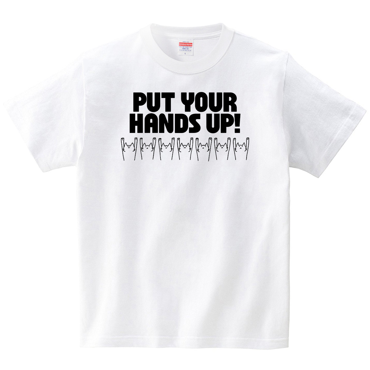 PUT YOUR HANDS UP!(Tシャツ・ホワイト)(オワリ)