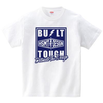 BUILT TOUGH(Tシャツ・ホワイト)(HSMT design)